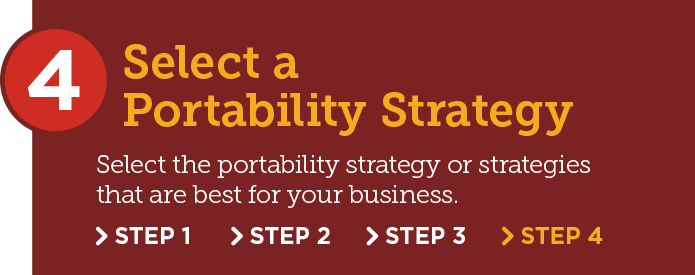 Portability Adoption Step 4: Select a portability strategy